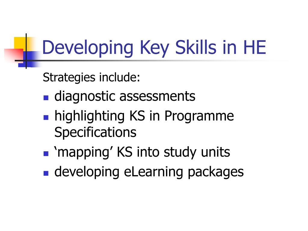Developing Key Skills in HE