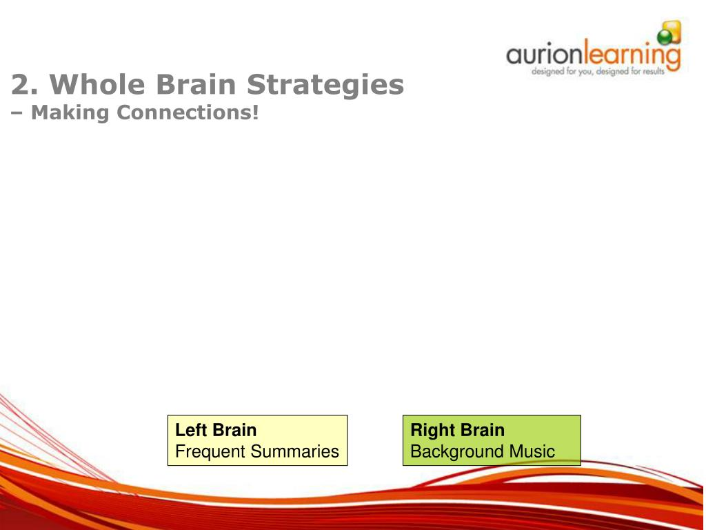 2. Whole Brain Strategies
