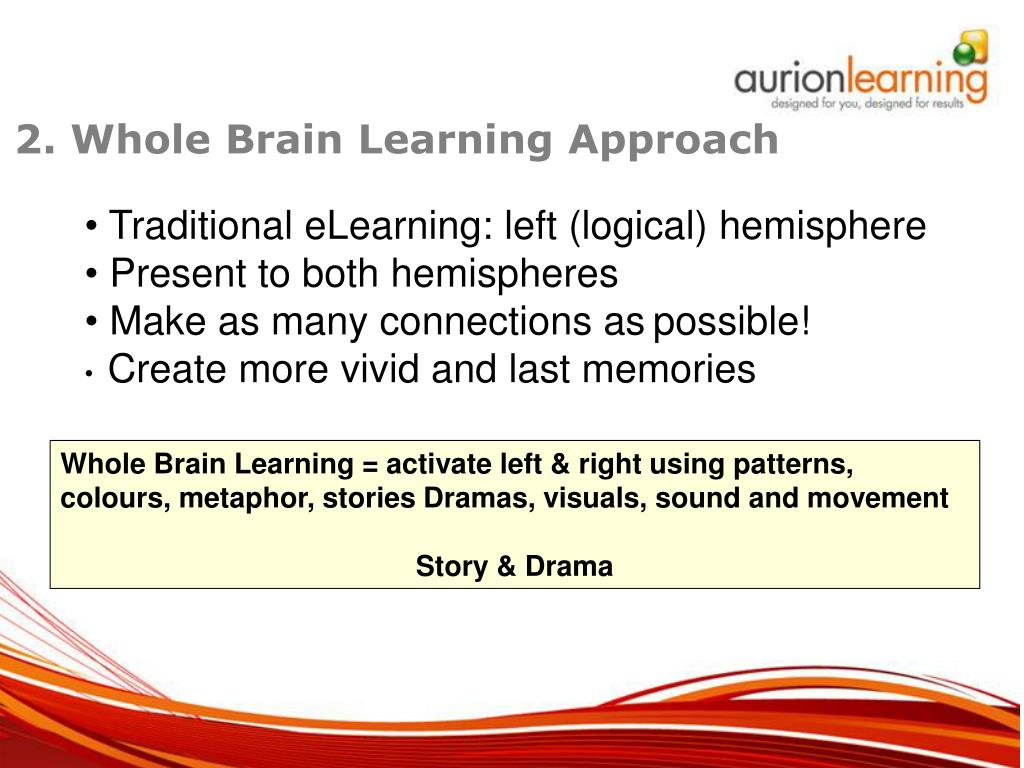 2. Whole Brain Learning Approach