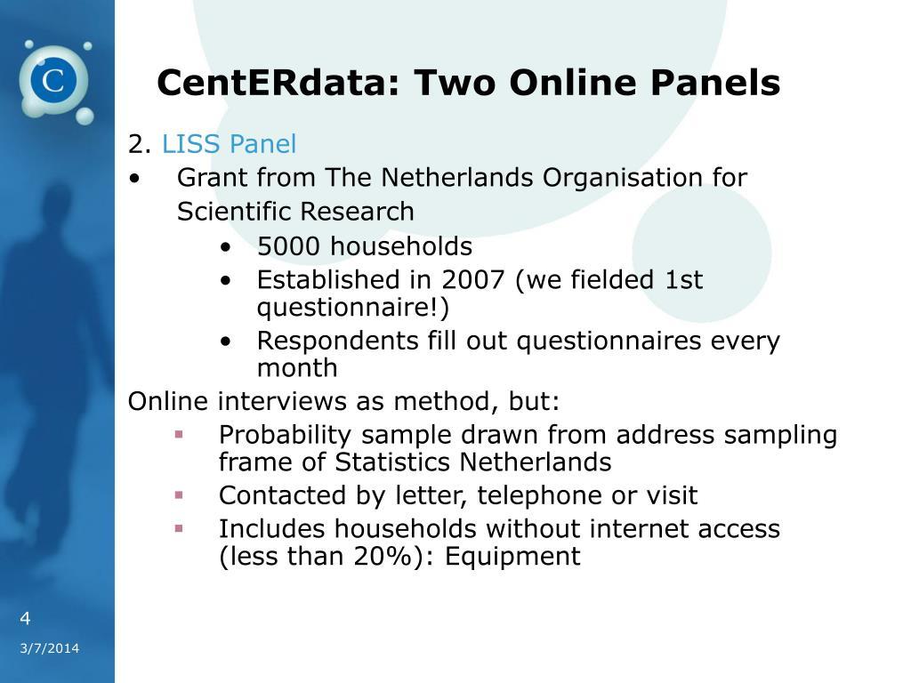 CentERdata: Two Online Panels