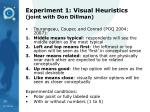 experiment 1 visual heuristics joint with don dillman