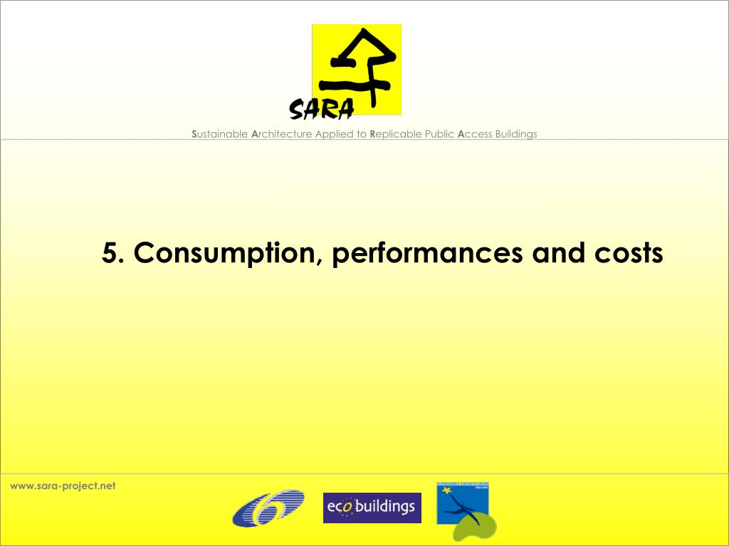 5. Consumption, performances and costs