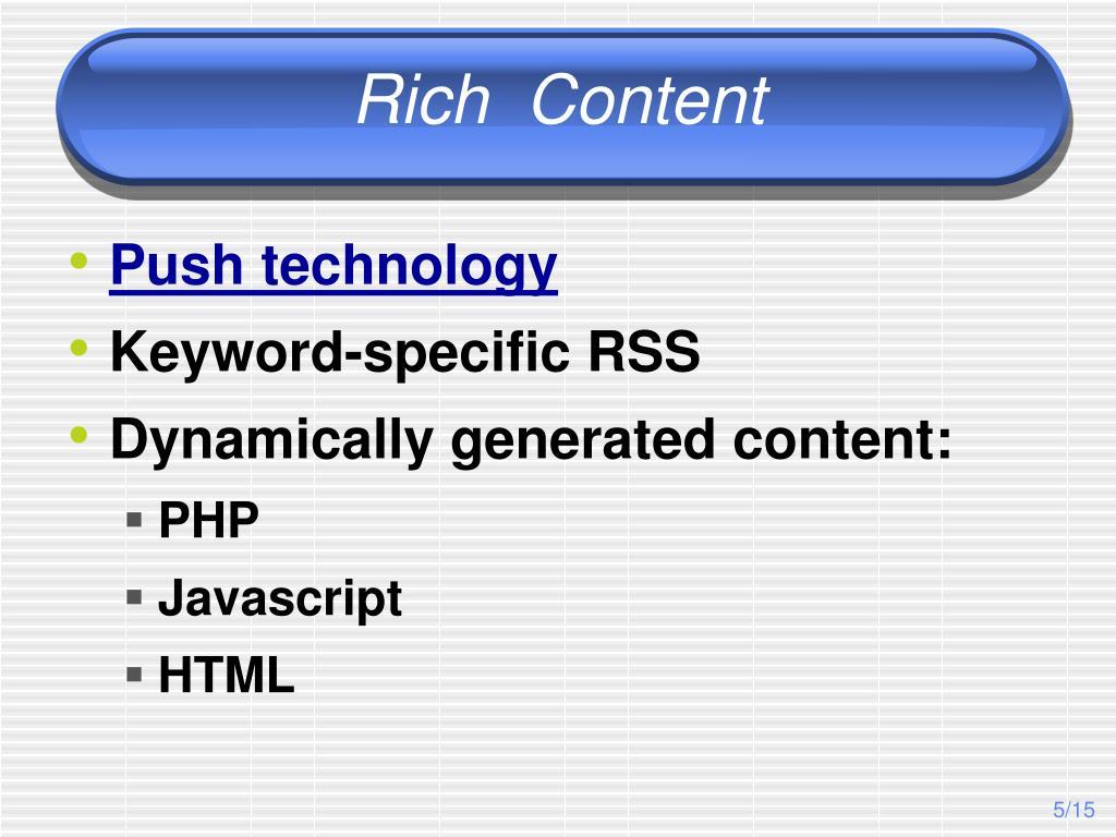 Rich  Content