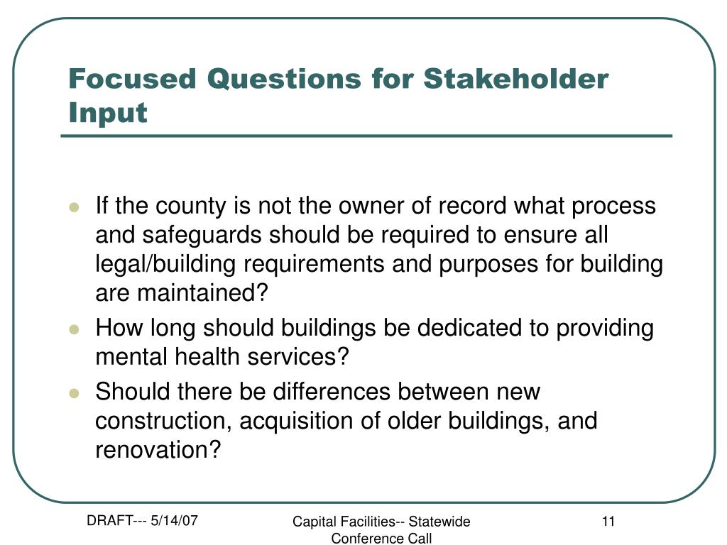 Focused Questions for Stakeholder Input