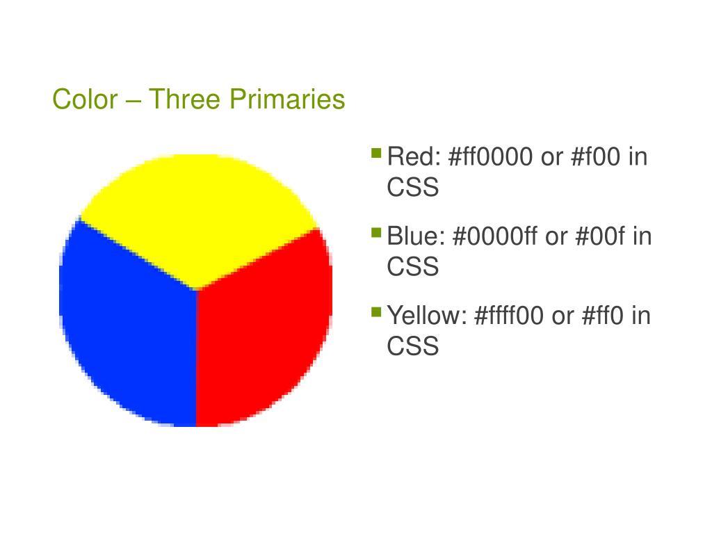 Color – Three Primaries