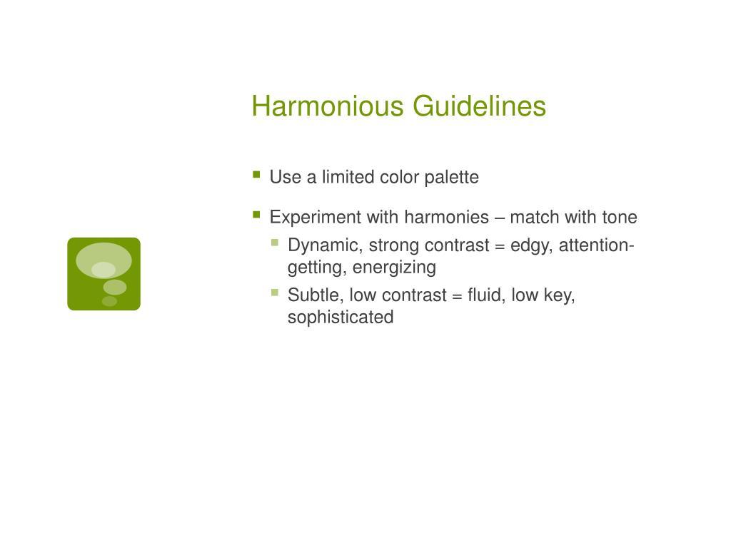 Harmonious Guidelines