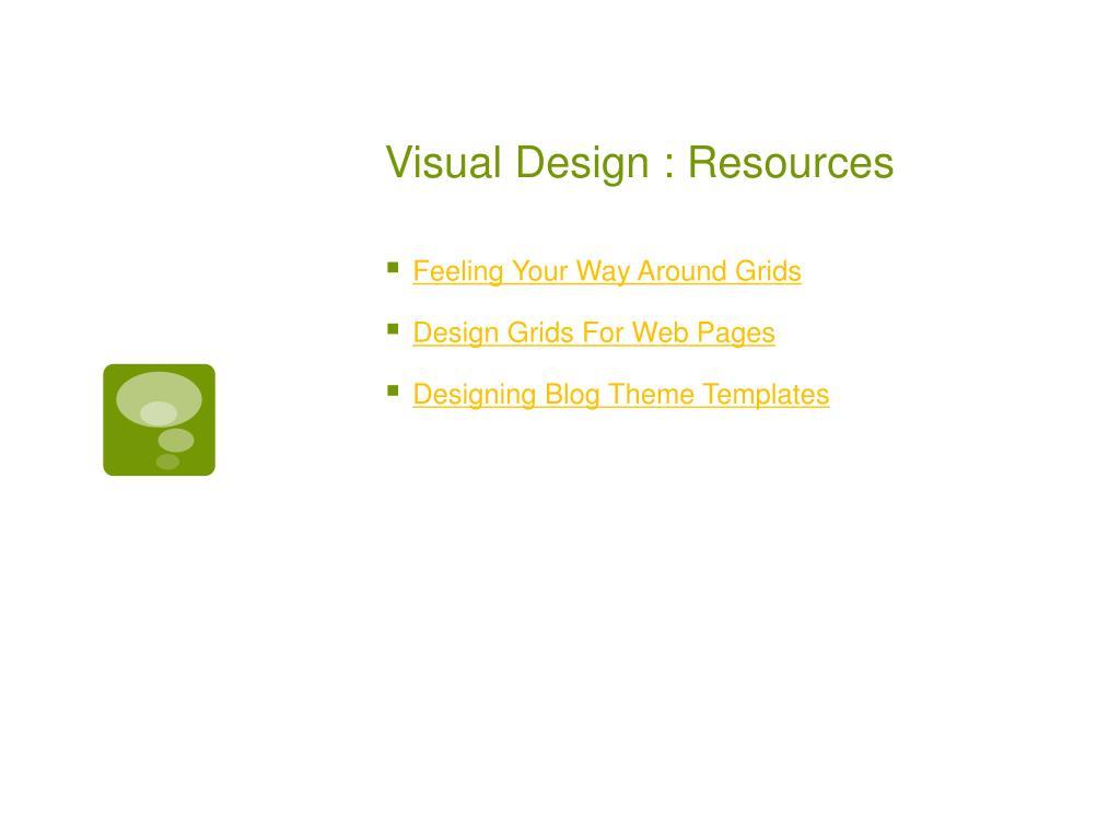 Visual Design : Resources