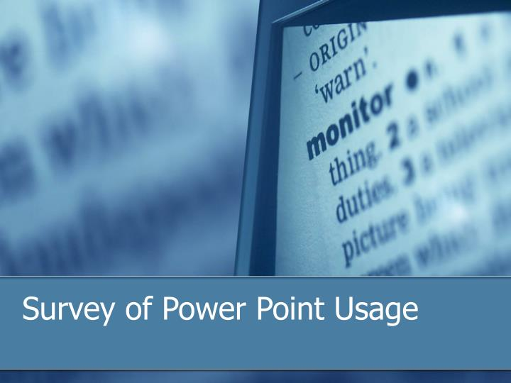 Survey of power point usage