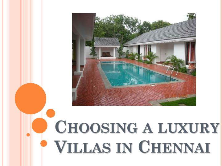 Choosing a luxury villas in chennai