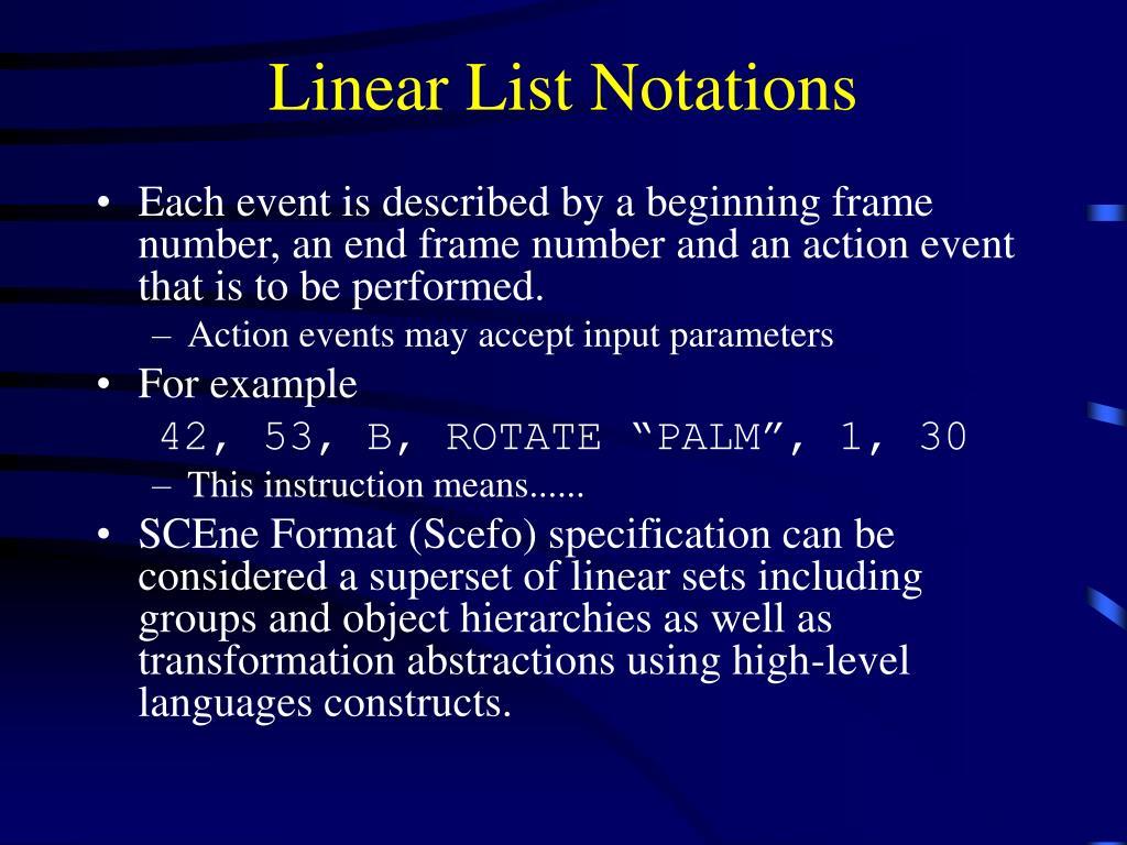 Linear List Notations