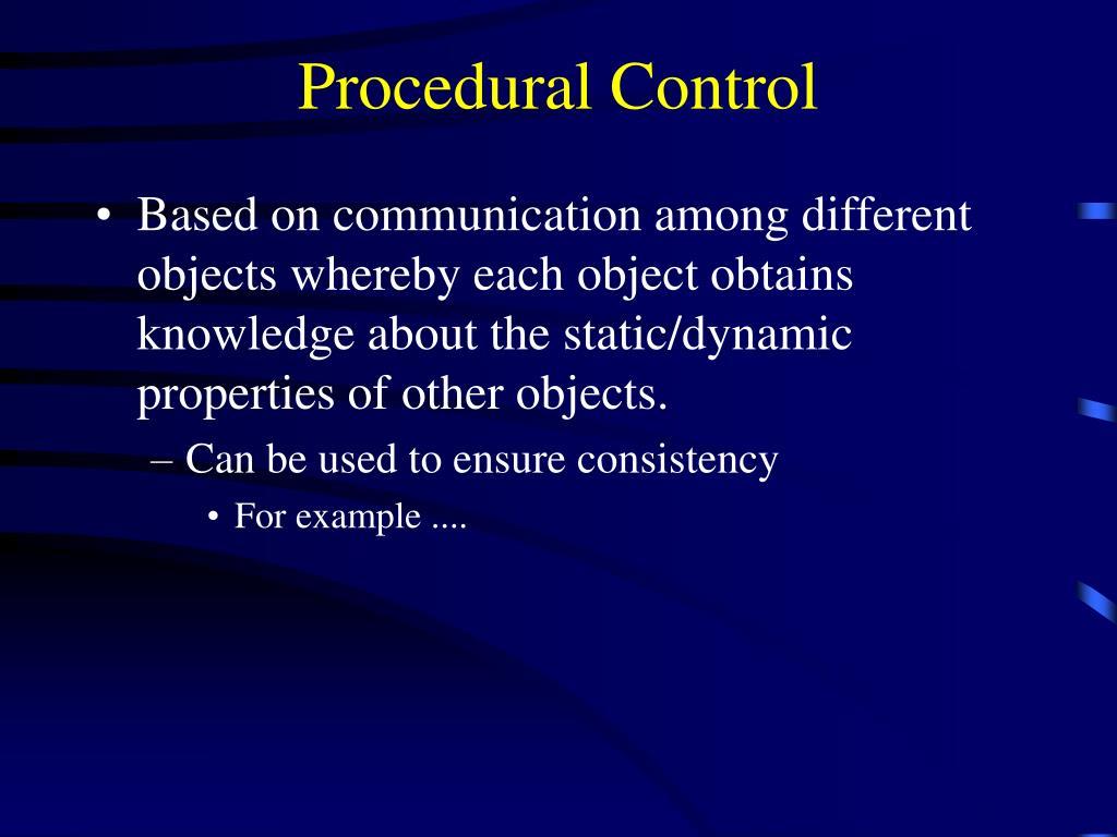 Procedural Control