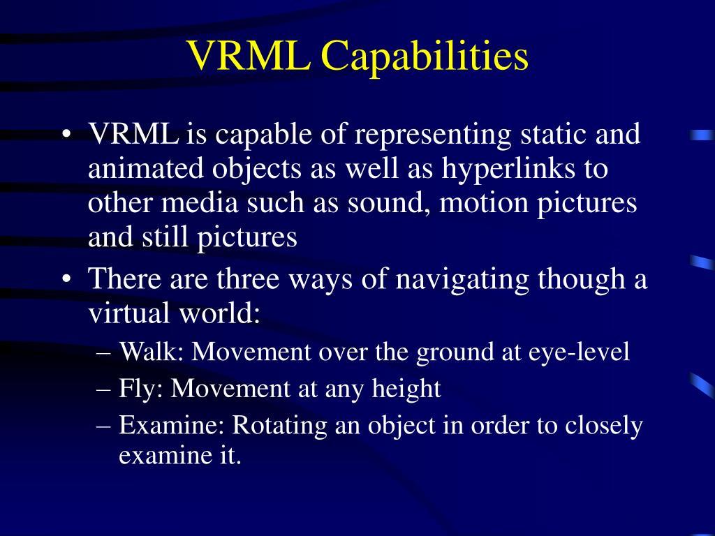 VRML Capabilities