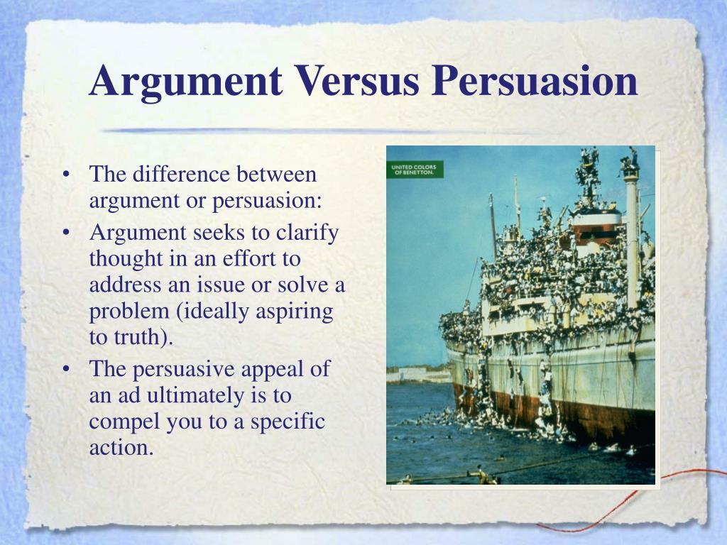 Argument Versus Persuasion