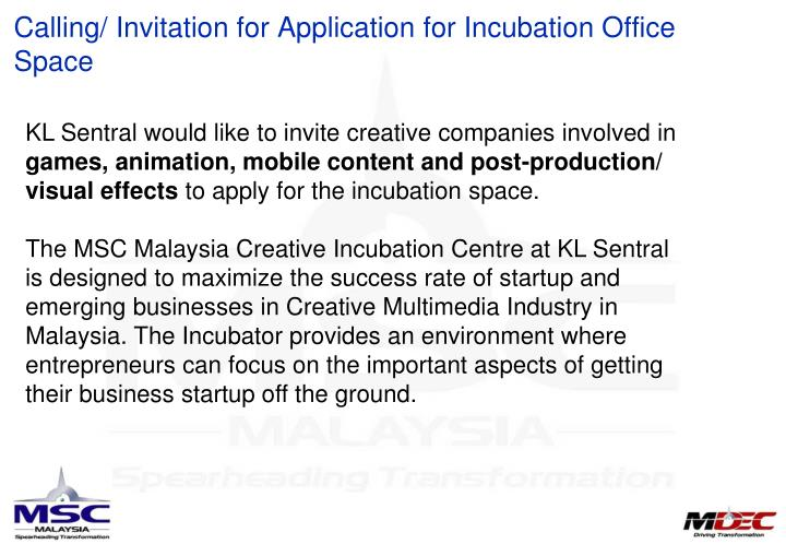 Calling invitation for application for incubation office space