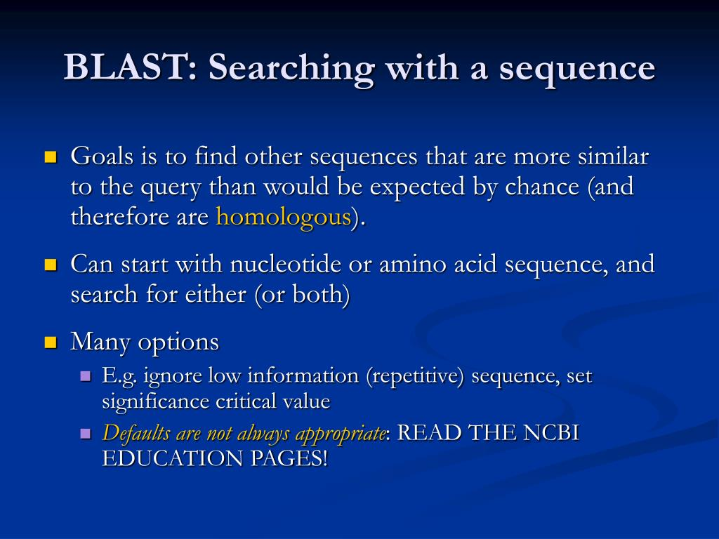 BLAST: Searching with a sequence