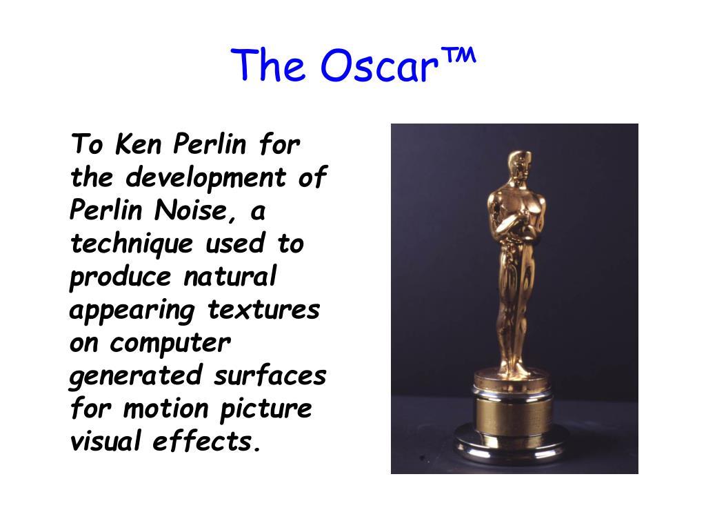 The Oscar™