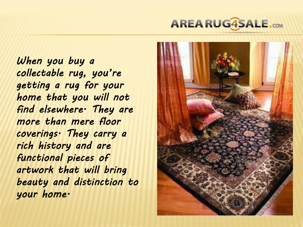 When you buy a collectable rug, you're getting a rug for your home that you will not find elsewhere. They are more than mere floor coverings. They carry a rich history and are functional pieces of artwork that will bring beauty and distinction to your home.