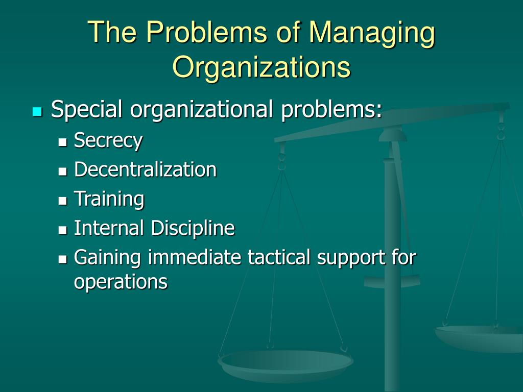The Problems of Managing Organizations