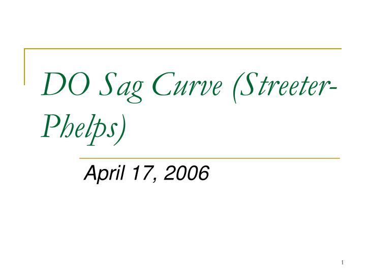 Do sag curve streeter phelps