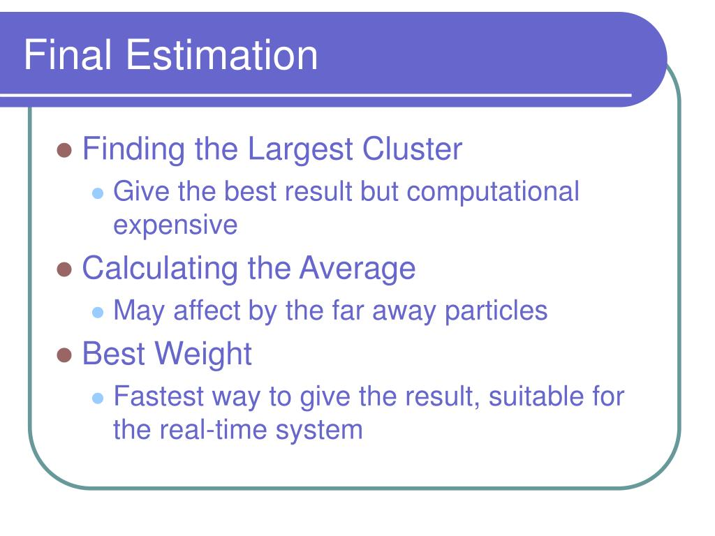 Final Estimation