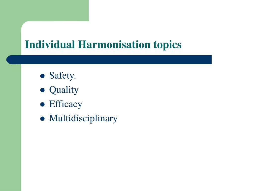 Individual Harmonisation topics