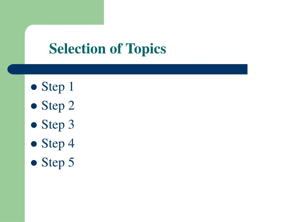Selection of Topics