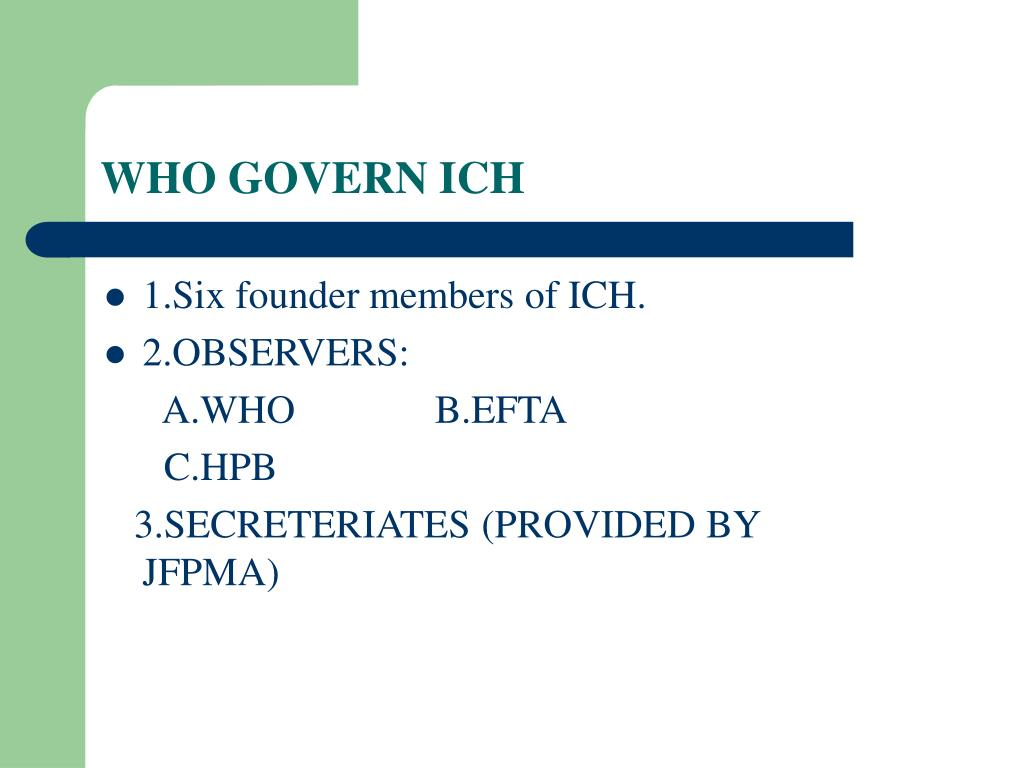 WHO GOVERN ICH