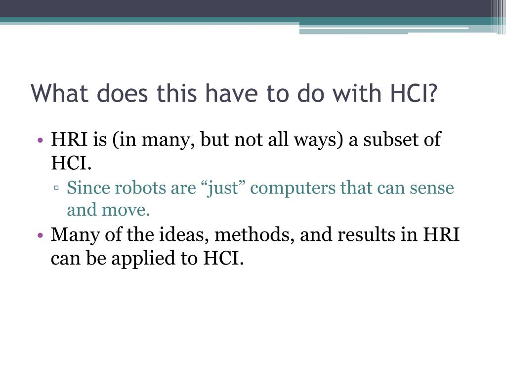 What does this have to do with HCI?