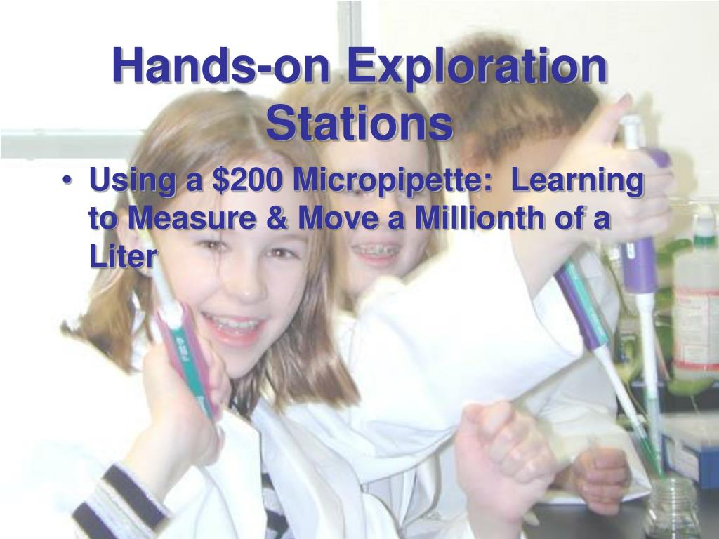 Hands-on Exploration Stations
