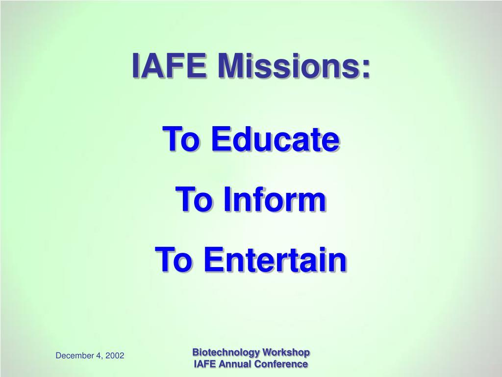 IAFE Missions: