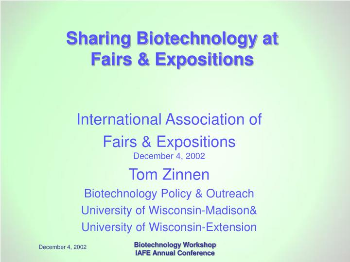 Sharing biotechnology at fairs expositions l.jpg