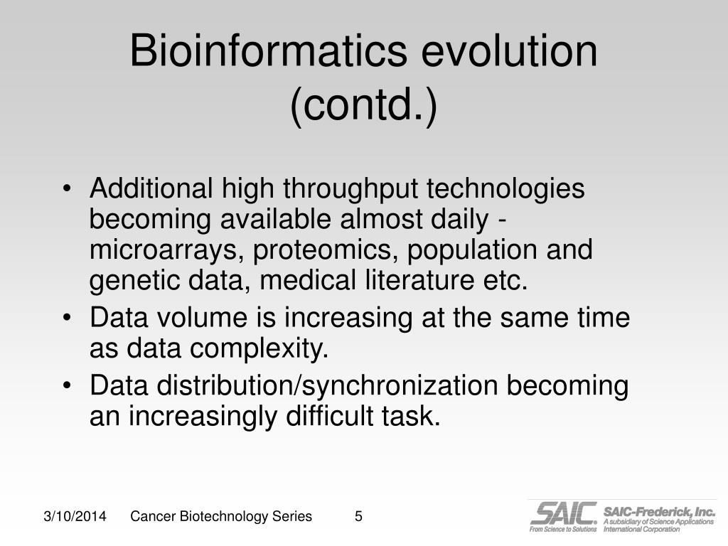 Bioinformatics evolution (contd.)