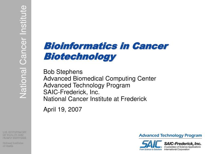 Bioinformatics in cancer biotechnology l.jpg