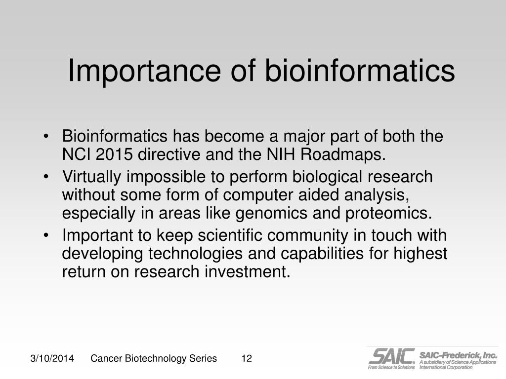 Importance of bioinformatics