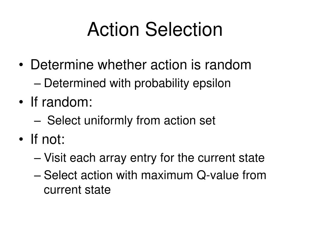 Action Selection