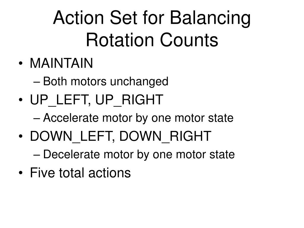 Action Set for Balancing Rotation Counts