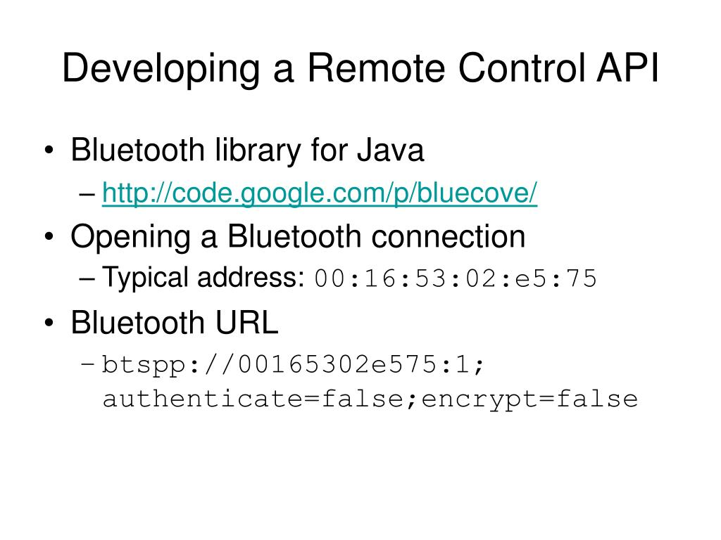 Developing a Remote Control API