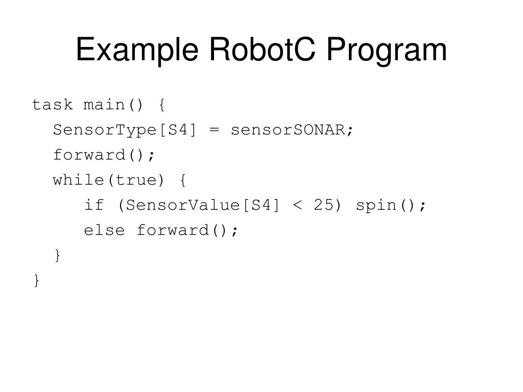 Example RobotC Program