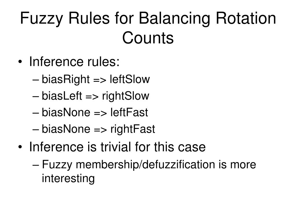 Fuzzy Rules for Balancing Rotation Counts