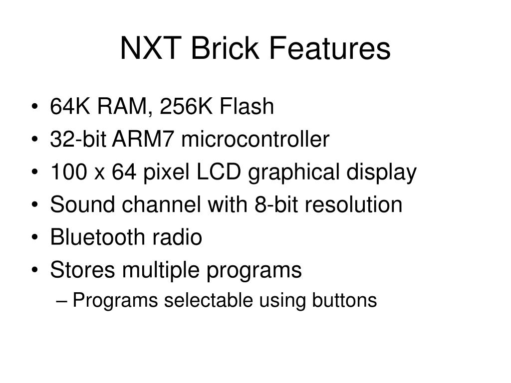 NXT Brick Features