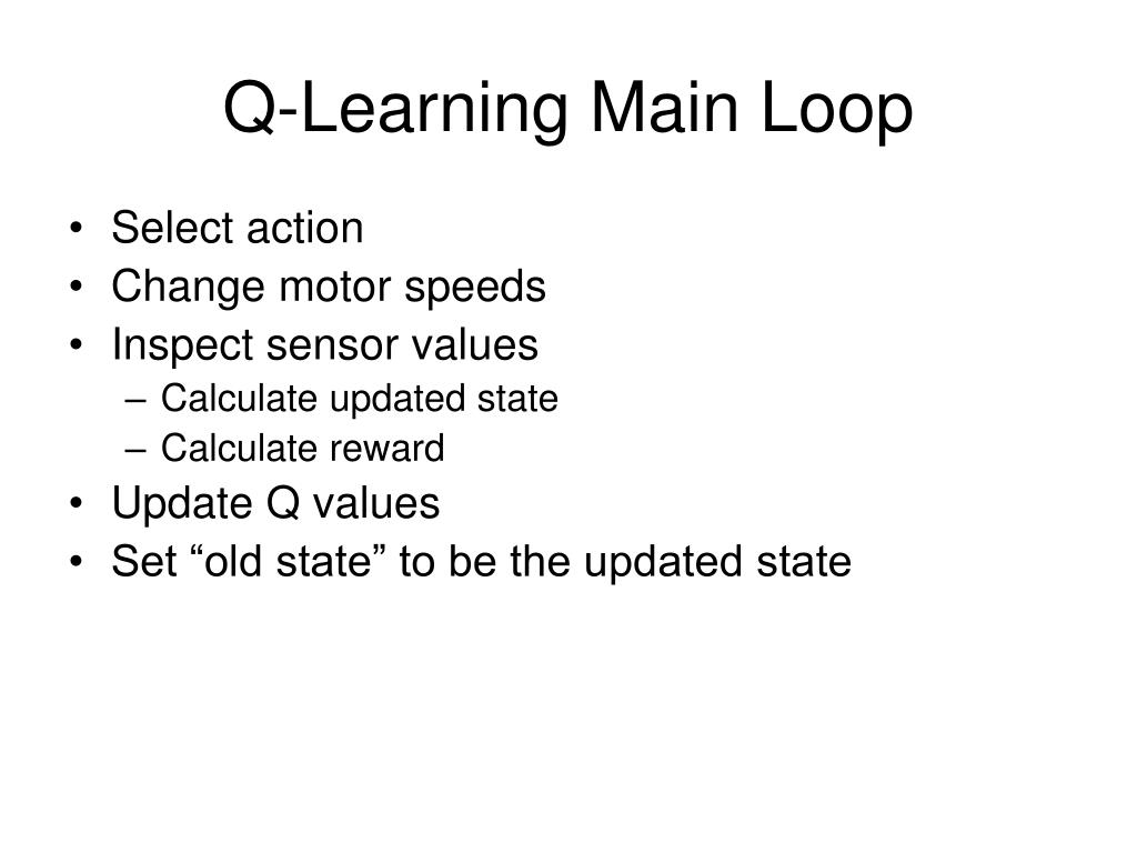 Q-Learning Main Loop