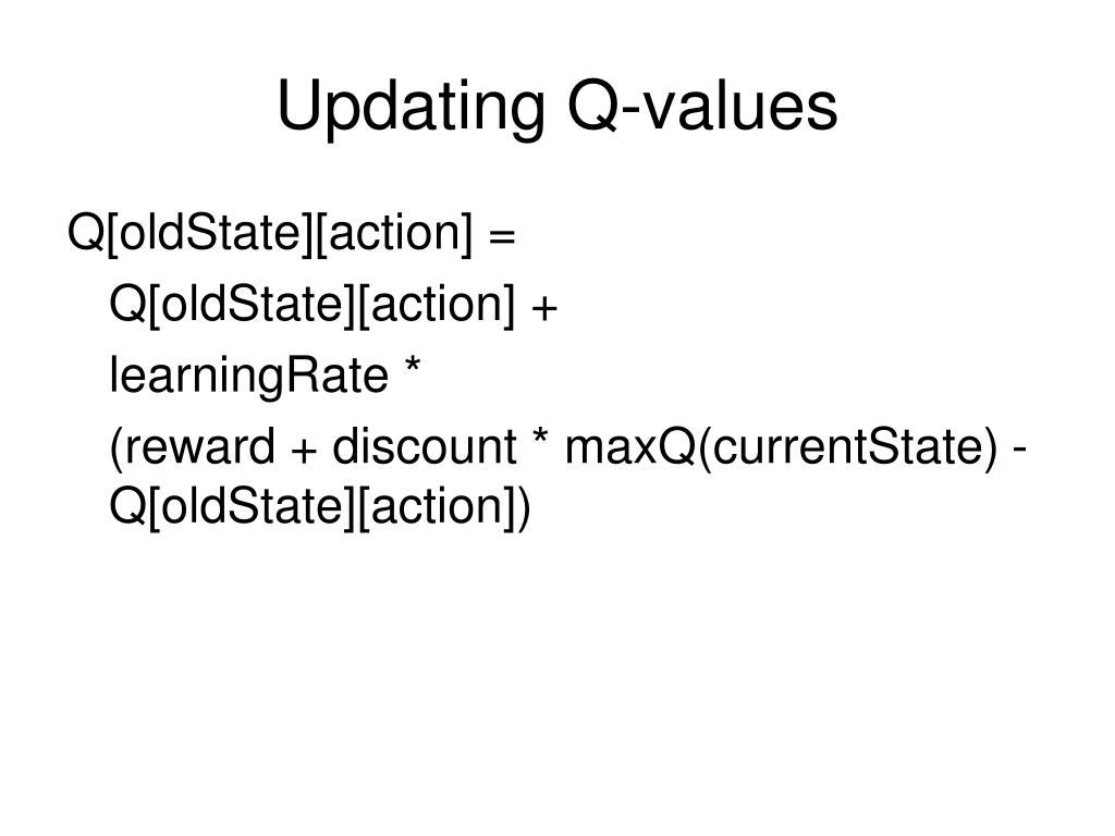 Updating Q-values