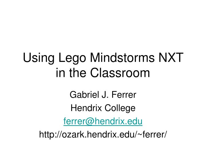 Using lego mindstorms nxt in the classroom l.jpg