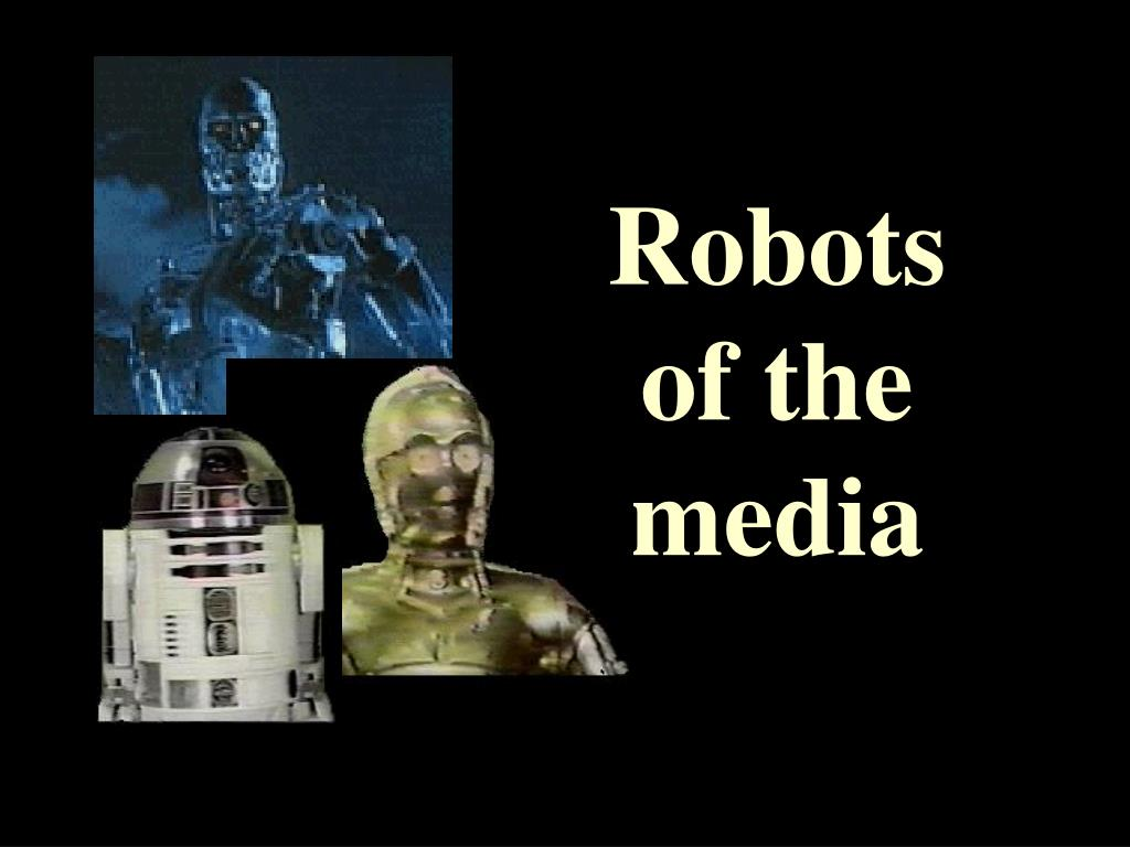 Robots of the media
