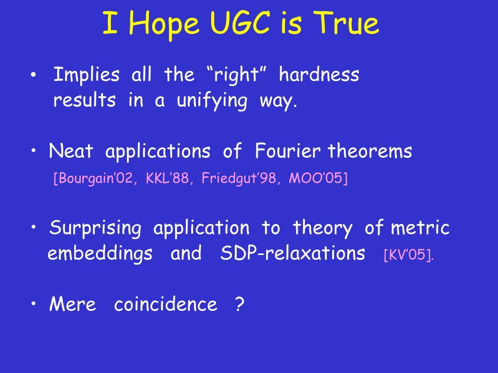 I Hope UGC is True