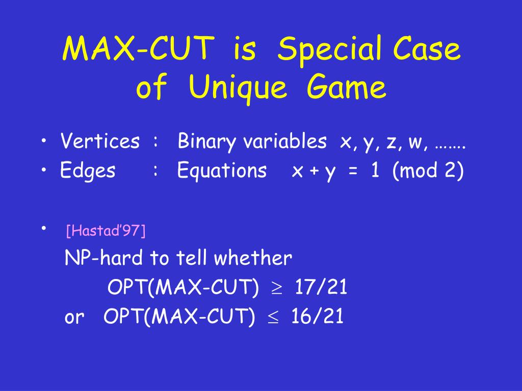 MAX-CUT  is  Special Case of  Unique  Game