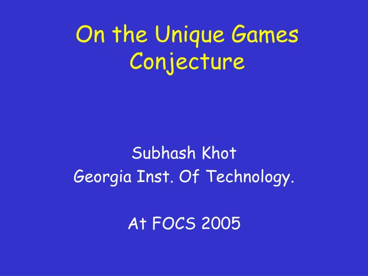 On the unique games conjecture l.jpg