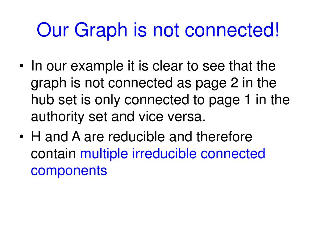 Our Graph is not connected!