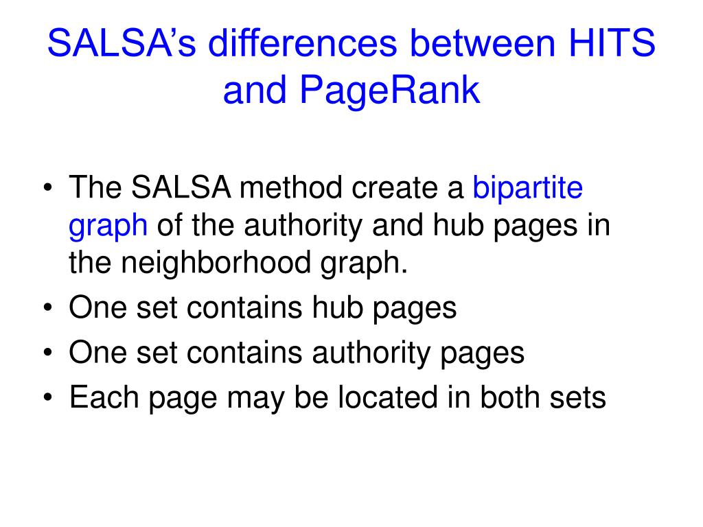 SALSA's differences between HITS and PageRank