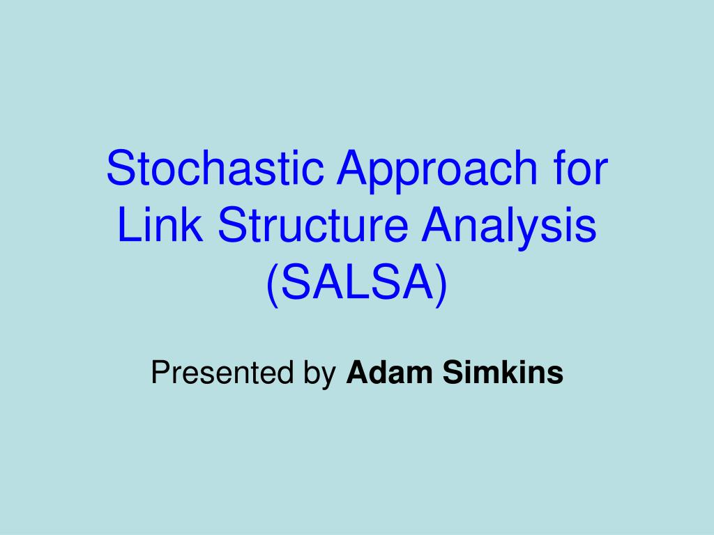 Stochastic Approach for Link Structure Analysis (SALSA)